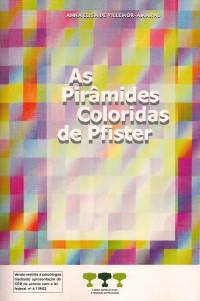 Pirâmides Coloridas de Pfister